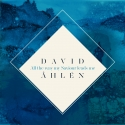 David Åhlén - All the way my saviour leads me
