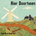 Jedi Noordegraaf - Hier doorheen