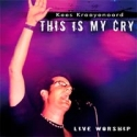 Kees Kraayenoord - This is my cry