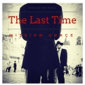 Mission Grace - The last Time