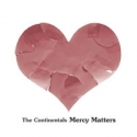 The Continentals - Mercy matters