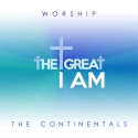 The Continentals - Worship the great I am
