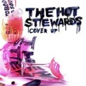The Hot Stewards - Cover up