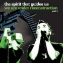 The spirit that guides us - We are under reconstruction part. 1