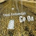 Young Continentals - Go on