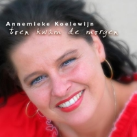 Annemieke Koelewijn - Toen kwam de morgen