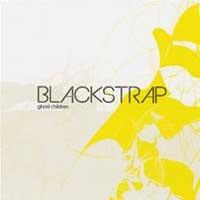 Blackstrap - Ghost children