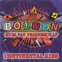 Continental Kids - Huis van vriendschap