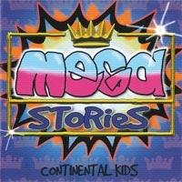 Continental Kids - Megastories