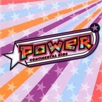 Continental Kids - Power