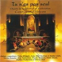 Continental Voices - Tu n'es pas seul