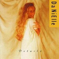 Danielle - Details