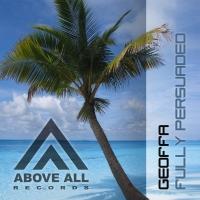 DJ Geoffa - Fully Persuaded