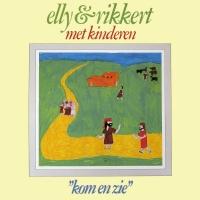 Elly & Rikkert - Kom en zie