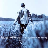 Fabian Willems - ..but joy comes in the morning