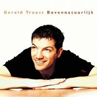 Gerald Troost - Bovennatuurlijk