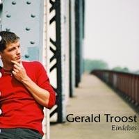 Gerald Troost - Eindeloos
