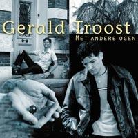 Gerald Troost - Met andere ogen
