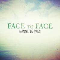Hanne de Vries - Face to face