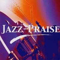 Jazz Praise - Jazz Praise