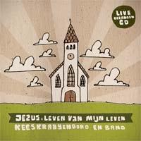 Kees Kraayenoord - Jezus leven van mijn leven