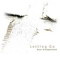 Kees Kraayenoord - Letting Go