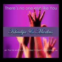 Khadija & Markus - There´s no one else like You