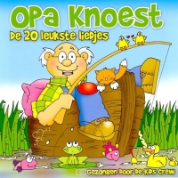 Kids Crew - Opa Knoest - de 20 leukste liedjes