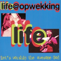 Life@Opwekking - (1) Let's worship the awesome God