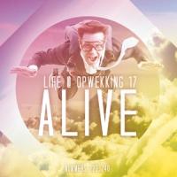 Life@Opwekking - (17) Alive