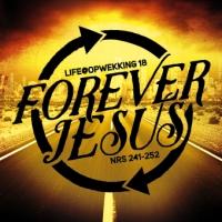 Life@Opwekking - (18) Forever Jesus