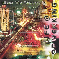 Life@Opwekking - (3) Time to Worship