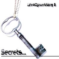 Life@Opwekking - (6) Secrets...