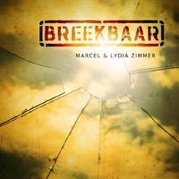 Marcel & Lydia Zimmer - Breekbaar
