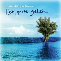 Marcel & Lydia Zimmer - Het grote geheim