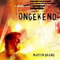 Martin Brand - Ongekend