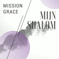 Mission Grace - Mijn Shalom