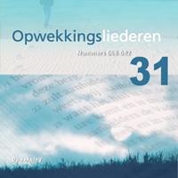 Opwekking - Opwekkingsliederen 31