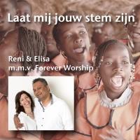 Reni & Elisa - Laat mij jouw stem zijn
