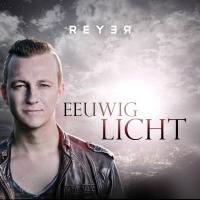 Reyer - Eeuwig Licht