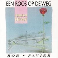 Rob Favier - Een Roos op de Weg