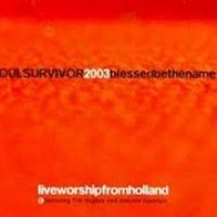 Soul Survivor Holland - Blessed be the Name