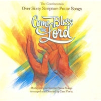 The Continentals - Come bless the Lord
