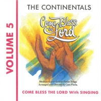 The Continentals - Come bless the Lord with singing