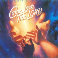 The Continentals - Come love the Lord