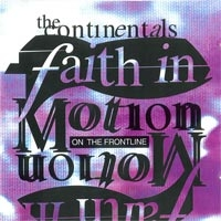The Continentals - Faith in motion