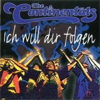 The Continentals - Ich will dir folgen