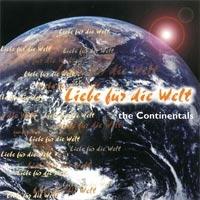 The Continentals - Liebe für die Welt