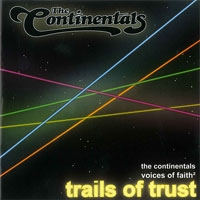 The Continentals - Trails of trust