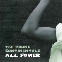 Young Continentals - All power